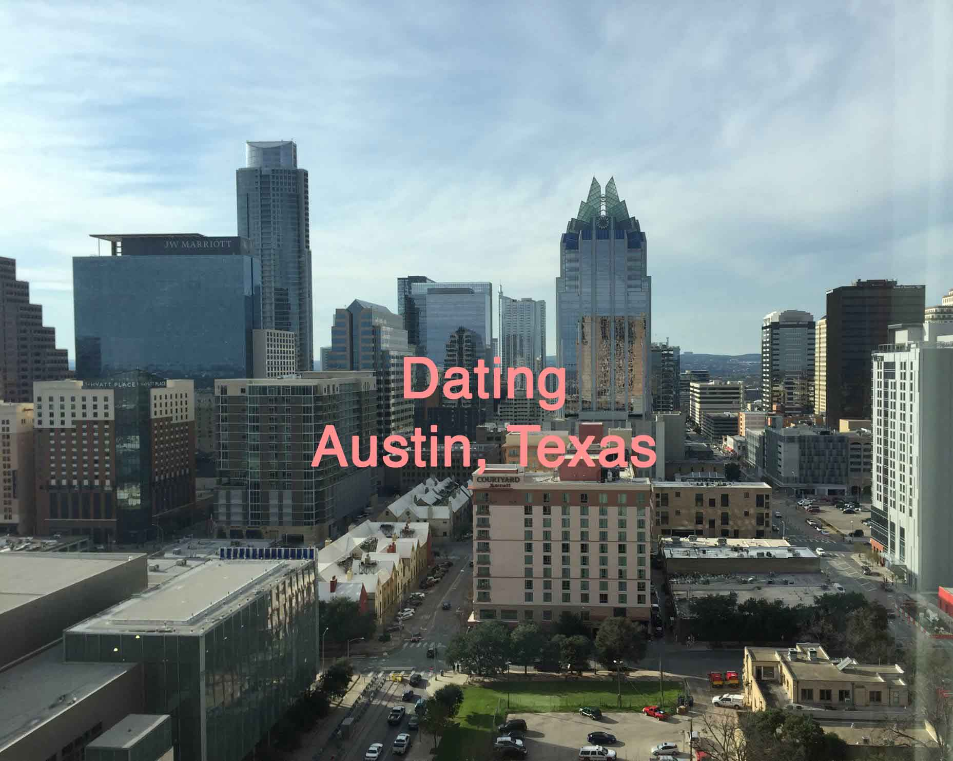 Austin dating luck pros cons